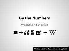 Wikimania 2014 Wikipedia in Education by the numbers presentation.pdf