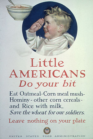 """Hasty pudding - Image: """"Little Americans. Do Your Bit. Eat Oatmeal Corn meal mush Hominy other corn cereals and rice with milk. Save the... NARA 512566"""