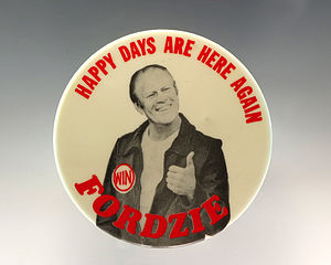 Fonzie - A campaign button for Gerald Ford's 1976 presidential campaign.