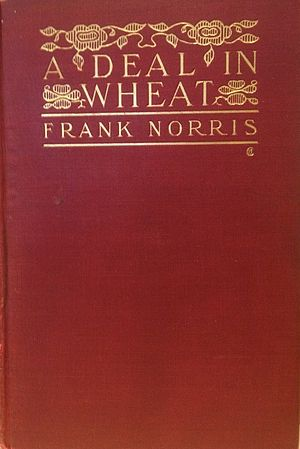 A Deal in Wheat and Other Stories of the New and Old West - Image: A Deal in Wheat 1903 Cover