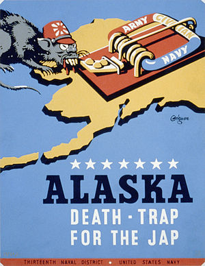 "Aleutian Islands Campaign - US military propaganda poster from 1942/43 for Thirteenth Naval District, United States Navy, showing a rat representing Japan, approaching a mousetrap labeled ""Army - Navy - Civilian"", on a background map of the Alaska Territory, referred to as future ""Death-Trap For The Jap""."