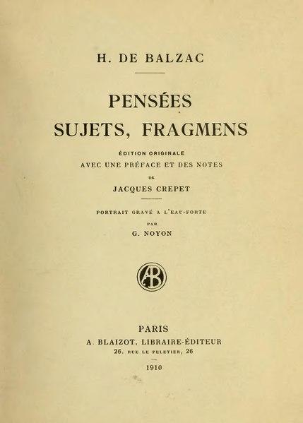 File:Balzac - Pensées, sujets, fragments, éd. Crépet, 1910.djvu