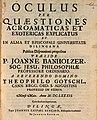 Banholzer, Johann Oculus per quaestiones acroamaticas et exotericas explicates, Dilingen 1682.jpg