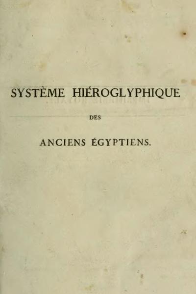 File:Champollion - Précis du système hiéroglyphique des anciens Égyptiens, 1824.djvu