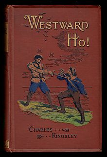 Charles Kingley - 1899 Westward Ho! cover 2.jpg