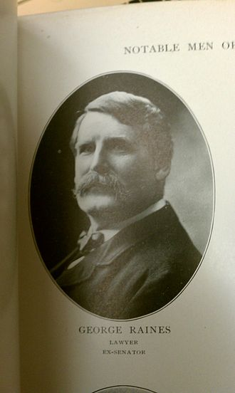 George Raines - George Raines - Notable Men of Rochester and Vicinity XIX and XX