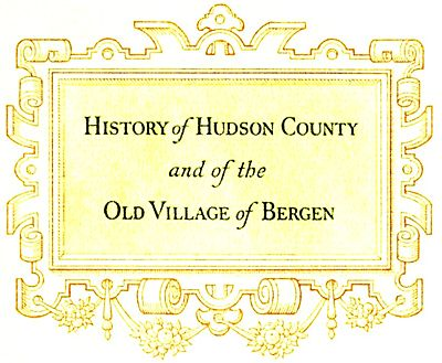 History of Hudson County and of the Old Village of Bergen pg 7.jpg