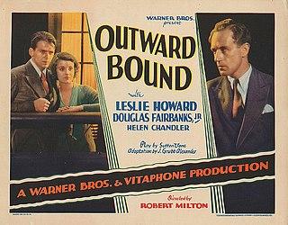<i>Outward Bound</i> (film) 1930 film by Robert Milton