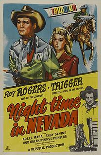 <i>Night Time in Nevada</i> 1948 film by William Witney