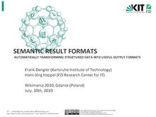 Semantic Result Formats- Automatically transforming structured data into useful output formats.pdf