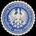 Siegelmarke Königlich Preuss. Institut für Infectionskrankheiten Berlin W0310382.jpg