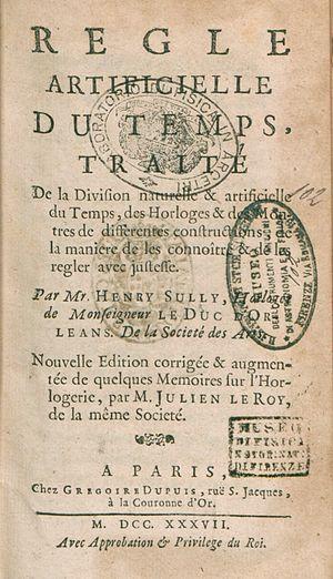 Henry Sully - Regle artificielle du temps, 1737