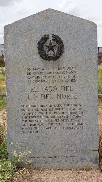 Juan de Oñate - Texas Historical Marker for Don Juan De Onate and El Paso Del Rio Norte