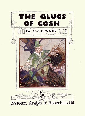 C. J. Dennis - From The Glugs of Gosh