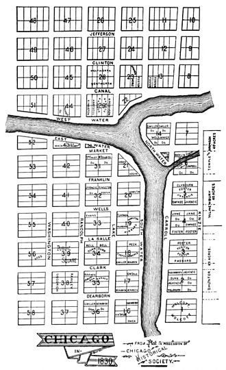 "108 North State Street - Thompson's original 1830 58-block plat of Chicago, including ""Block 37"" (right is north)"