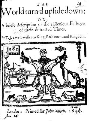 "Thomas Jordan (poet) - Cover of ""The World turn'd upside down"" (1646) by ""T.J."", believed to stand for Thomas Jordan"