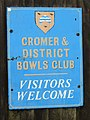 2018-03-31 Sign outside Cromer and district bowls club, Cromer seafront, Cromer.JPG