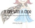 A Girl With A Cape - Cover of book.jpg