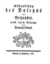 Abhandlung des Daseyns der Gespenster, nebst einem Anhange vom Vampyrismus
