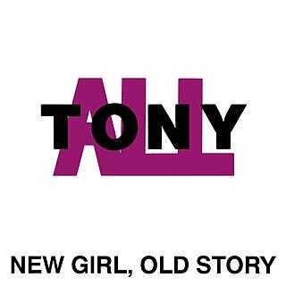 <i>New Girl, Old Story</i> 1991 studio album by All with Tony Lombardo