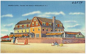 Misquamicut, Rhode Island - Andrea Hotel, c.1930s