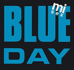 Blue Day (Mi-Sex song) - Image: Blue Day by Mi Sex