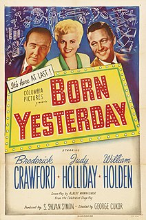 <i>Born Yesterday</i> (1950 film) 1950 film by George Cukor