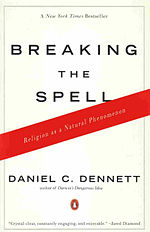 Breaking The Spell - D-Dennett.JPG