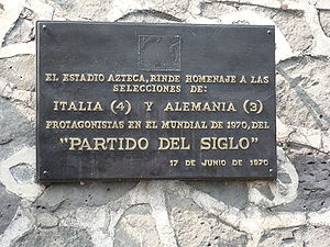Germany–Italy football rivalry - Commemorative plaque at Estadio Azteca (Mexico City) for the Game of the Century