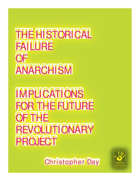 File:Day, Christopher - The Historical Failure of Anarchism (2009, Kasama, cc-by-3.0).pdf