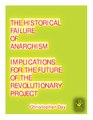 Day, Christopher - The Historical Failure of Anarchism (2009, Kasama, cc-by-3.0).pdf