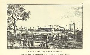Leipzig–Dresden railway - The first trip of steam-hauled waggons on the Leipzig–Dresden Railway on 24 April 1837