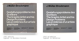 """Akzidenz-Grotesk - The cover of Josef Müller-Brockmann's 1961 book The Graphic Artist and His Design Problems used Akzidenz-Grotesk. It was replaced with Helvetica in later editions. Late in life Müller-Brockmann commented """"I have come to value Akzidenz Grotesk more than its successors Helvetica and Univers. It is more expressive and its formal foundations are more universal."""""""