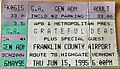 Grateful Dead at Franklin County Airport Concert Ticket (6-15-1995).jpg