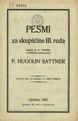 Hugolin Sattner - Pesmi za skupščine III. reda.pdf