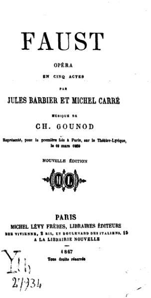 File:Jules Barbier et Michel Carré - Faust (Livret d'opéra) - 1867.djvu