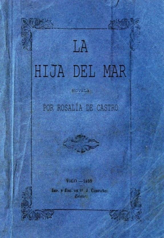 La hija del mar, novela. Vigo. 1859. Juan Compañel.