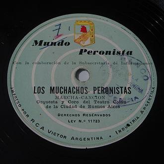 Peronist March - Los Muchachos Peronistas, edited in a 1955 gramophone record.