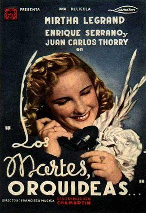Lumiton - Poster for Los martes, orquídeas (1941)