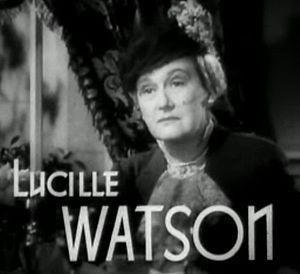 Watson, Lucile (1879-1962)