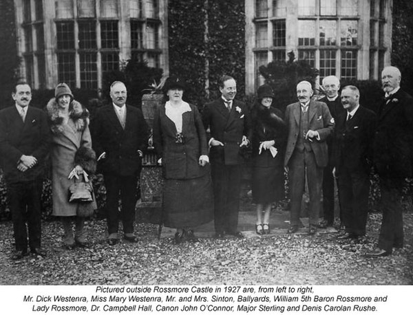 L to R: Mr. and Mrs. Dick Westenra, Mr. and Mrs. Maynard Sinton, Lord and Lady Rossmore, Dr. Hall, Canon O'Connor, Major Sterling and Denis Rushe at Rossmore Castle, 1927.