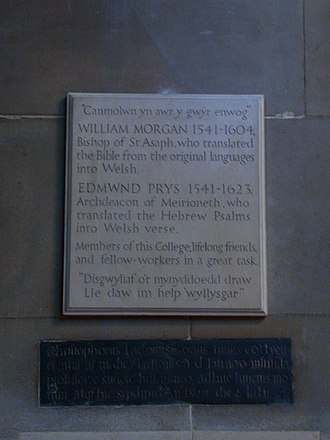 Bible translations into Welsh - Memorial in St John's College, Cambridge to the Welsh Bible translators William Morgan and Edmund Prys; with quotations from Ecclesiasticus 44 and Psalm 121.