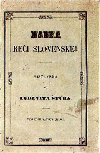 Ľudovít Štúr - Nauka reči slovenskej, his most important work
