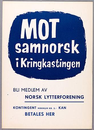 Bokmål - Image: Poster against mandatory Samnorsk, 1955