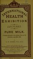 Pure milk - a lecture delivered in the lecture room of the exhibition, July 30th, 1884 (IA b28525140).pdf