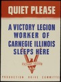 Quiet please. A Victory Legion worker of Carnegie, Illinois sleeps here. - NARA - 534915.tif