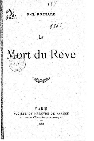File:Roinard - La Mort du rêve, 1902.djvu