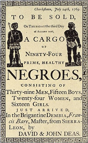 Atlantic slave trade - Reproduction of a handbill advertising a slave auction in Charleston, South Carolina, in 1769.