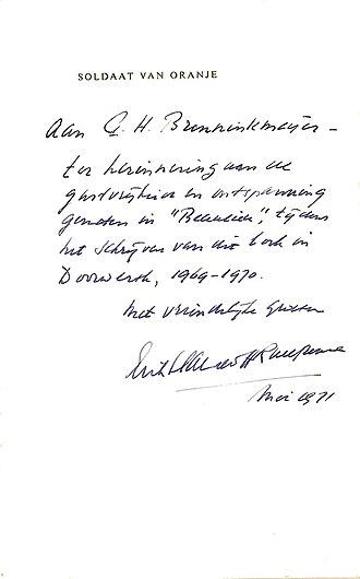 """Beaulieu, Doorwerth Castle - """"Aan G.H. Brenninkmeijer – ter herinnering aan de gastvrijheid en ontspanning genoten in """"Beaulieu"""", tijdens het schrijven van dit boek in Doorwerth, 1969–1970. Met vriendelijke groeten: Erik Hazelhoff Roelfzema. mei 1971."""" (English: """"To G.H. Brenninkmeijer – to commemorate the hospitality and recreation enjoyed at """"Beaulieu"""", during the writing of this book in Doorwerth, 1969–1970. Sincerely Erik Hazelhoff Roelfzema. May 1971"""")"""