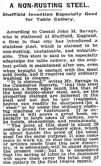 Stainless steel - An announcement, as it appeared in the 1915 New York Times, of the development of stainless steel in Sheffield, England.